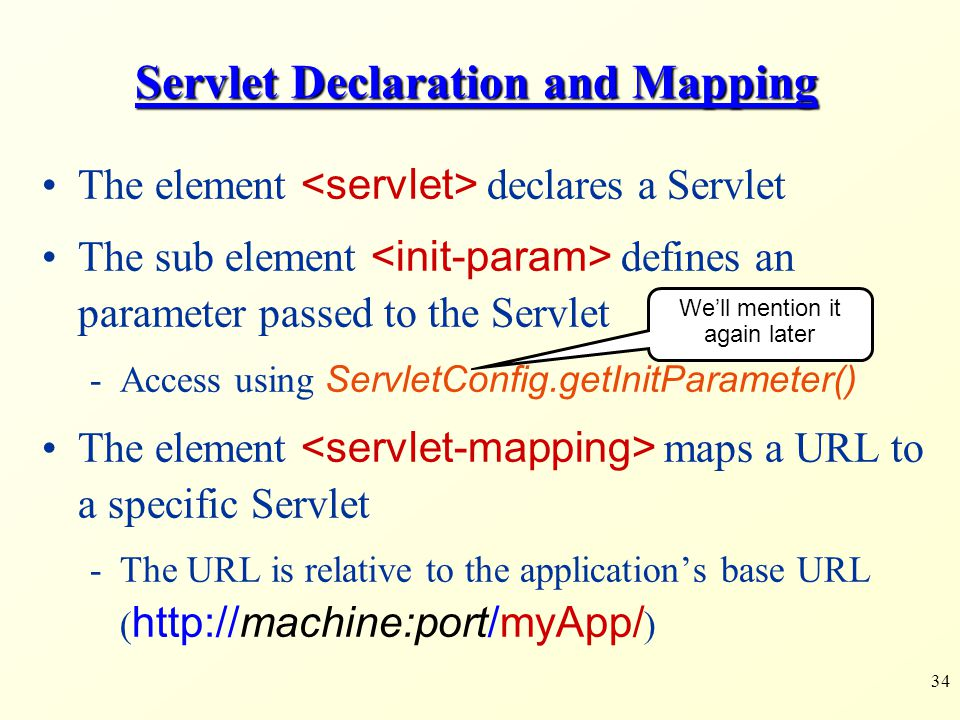 Servlet Declaration and Mapping