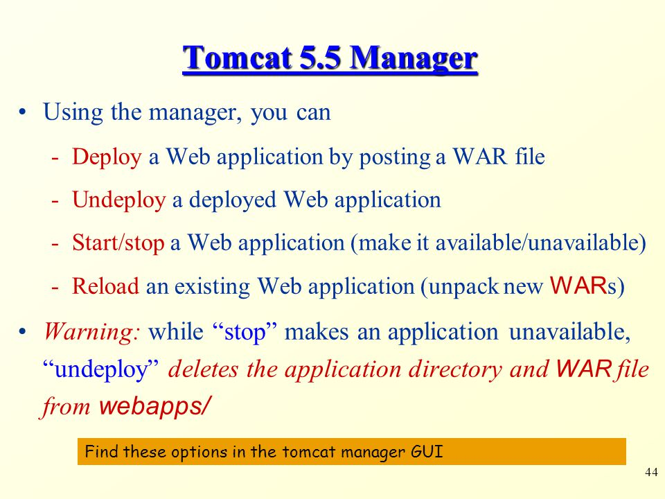 Tomcat 5.5 Manager Using the manager, you can