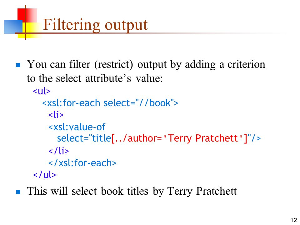 Filtering output