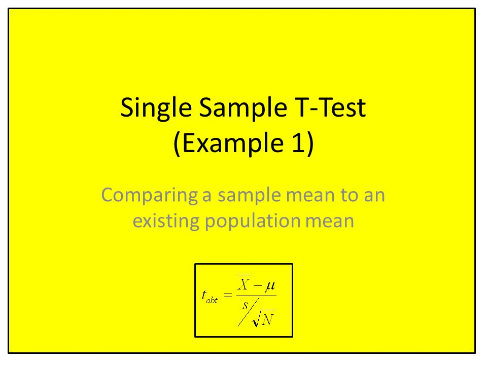 Single Sample T-Test (Example 1)