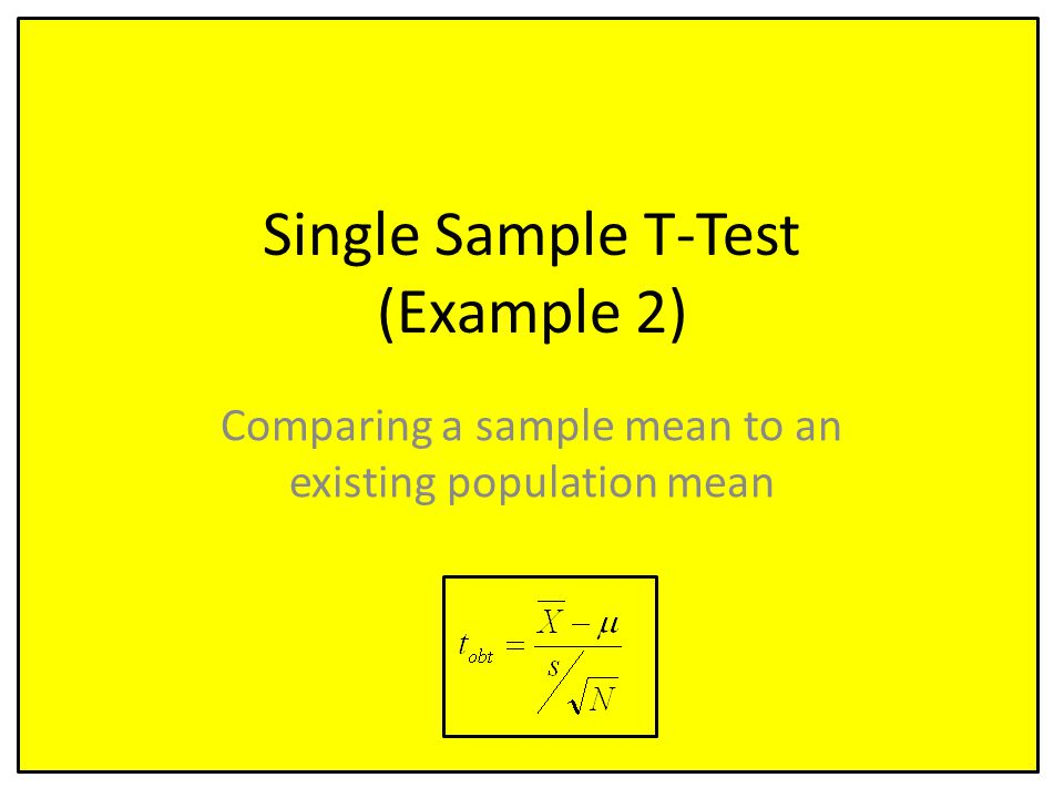 Single Sample T-Test (Example 2)