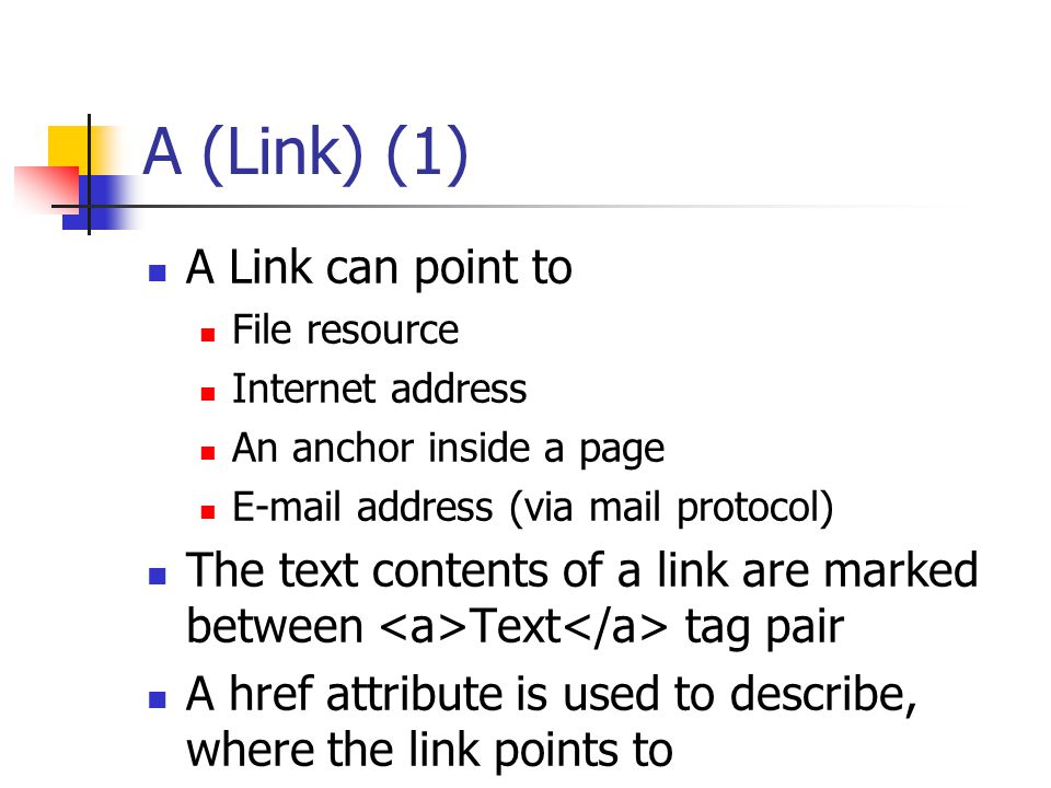 A (Link) (1) A Link can point to