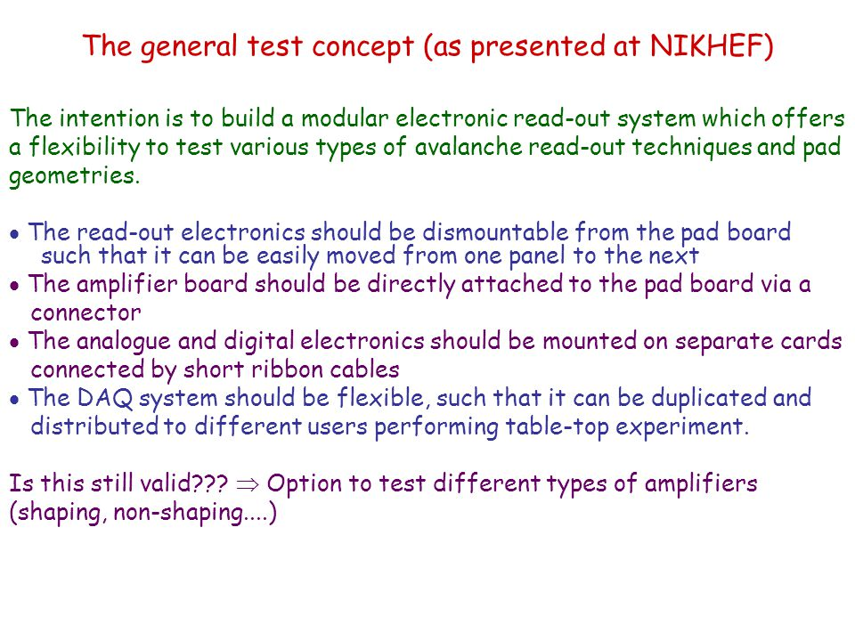 The general test concept (as presented at NIKHEF)