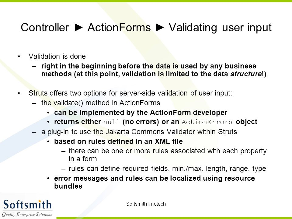Controller ► ActionForms ► Validating user input