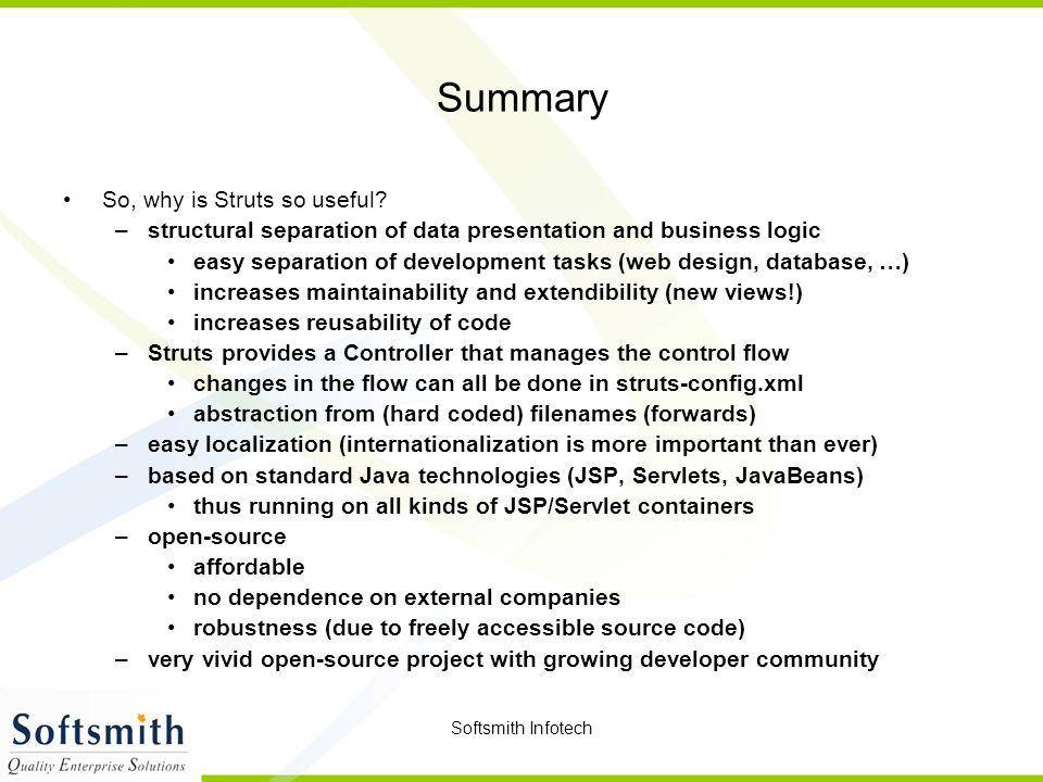 Summary So, why is Struts so useful