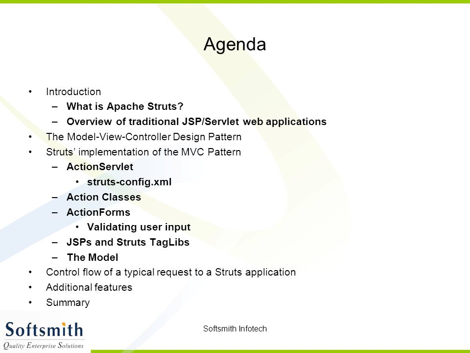 Agenda Introduction What is Apache Struts