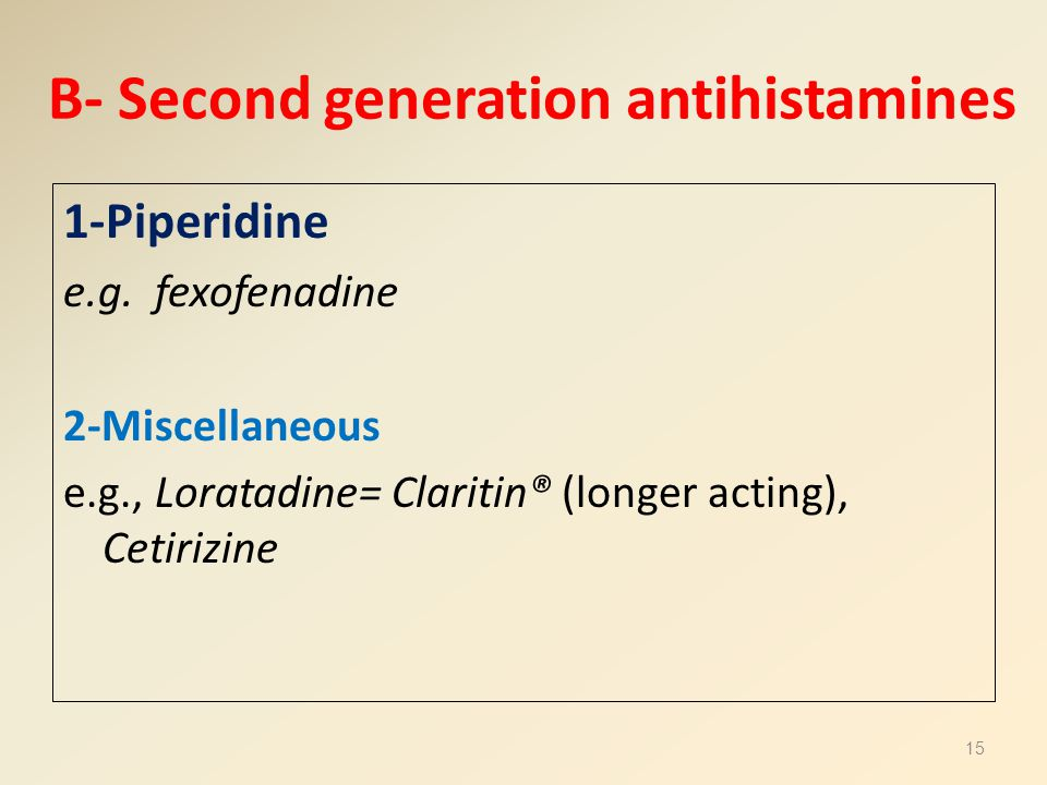B- Second generation antihistamines