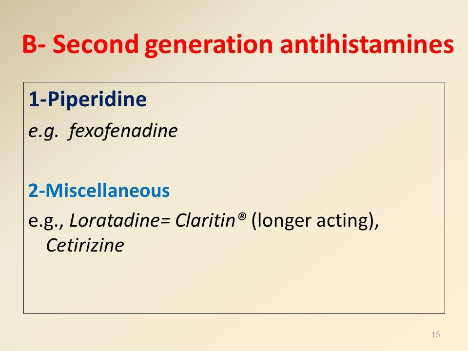 B- Second generation antihistamines