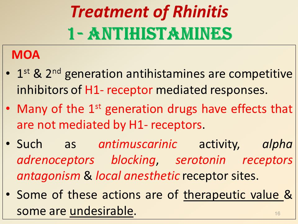 Treatment of Rhinitis 1- Antihistamines