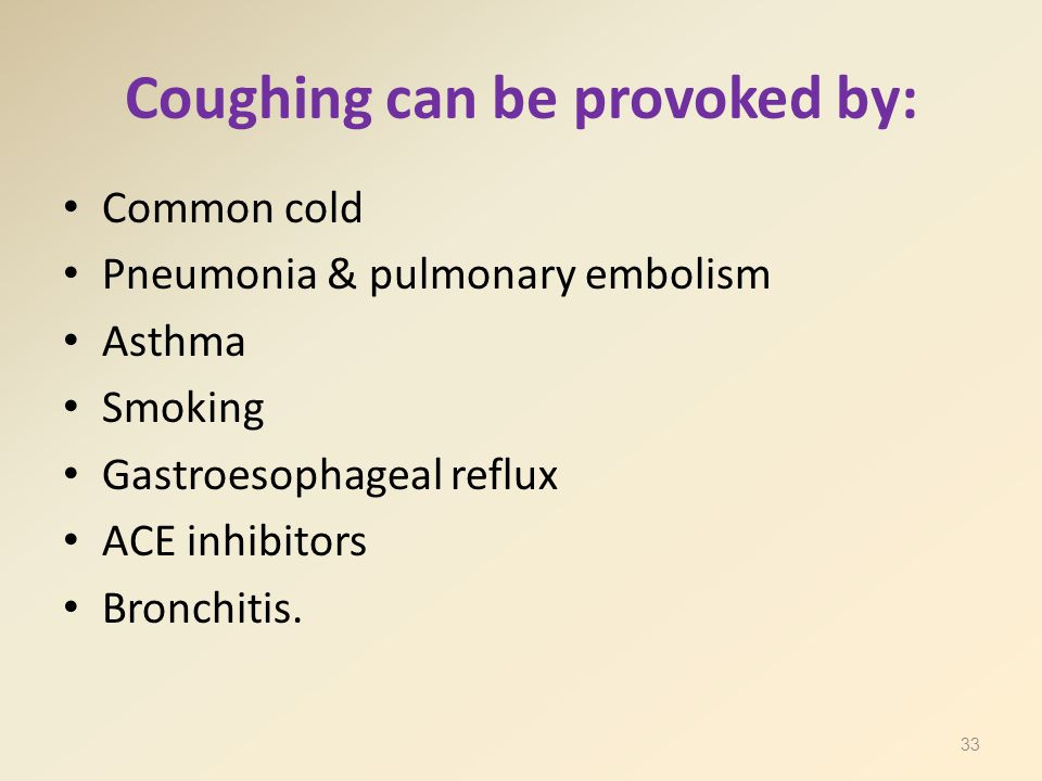 Coughing can be provoked by: