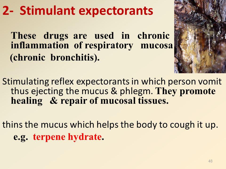 2- Stimulant expectorants