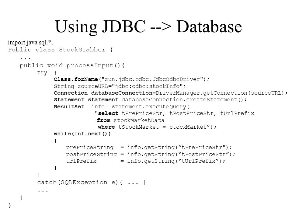 Using JDBC --> Database