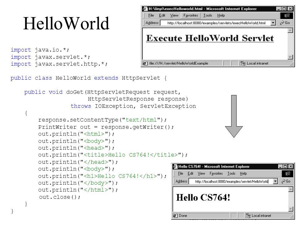 HelloWorld import java.io.*; import javax.servlet.*;