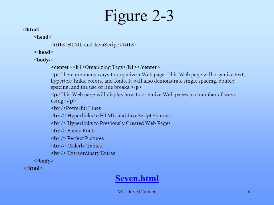 Figure 2-3 Seven.html <html> <head>