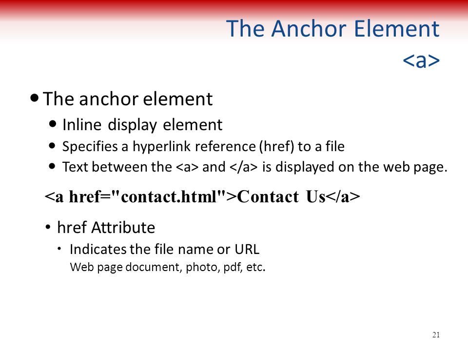 The Anchor Element <a>