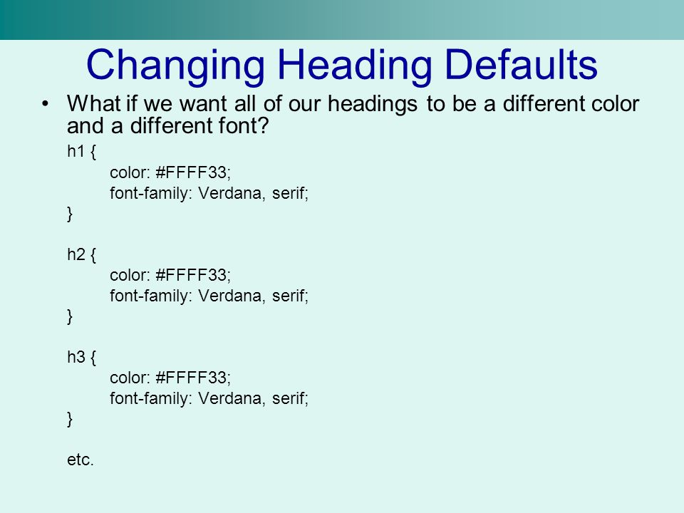 Changing Heading Defaults