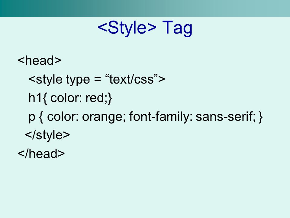 <Style> Tag <head> <style type = text/css >
