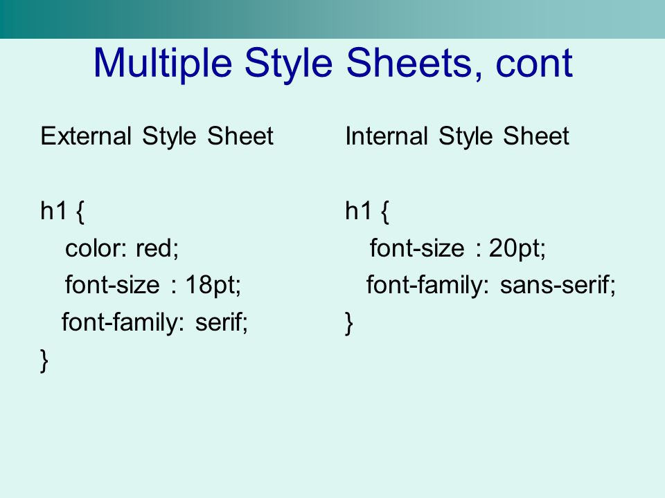 Multiple Style Sheets, cont