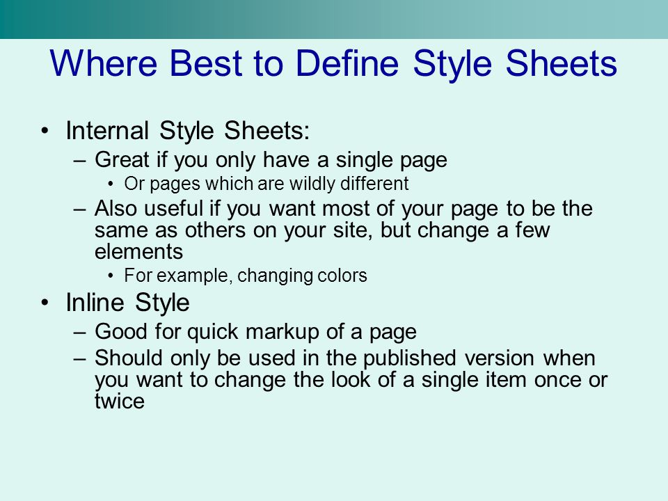 Where Best to Define Style Sheets