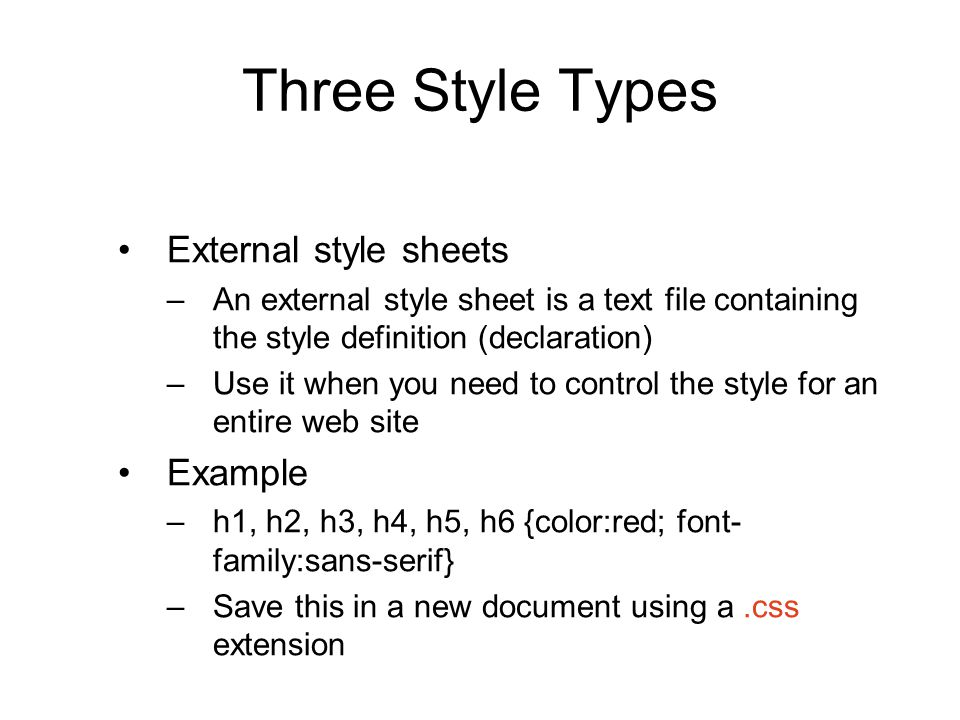 Three Style Types External style sheets Example