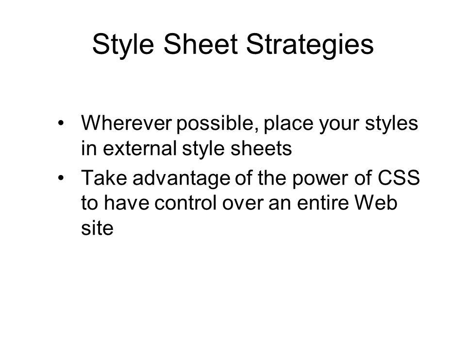 Style Sheet Strategies