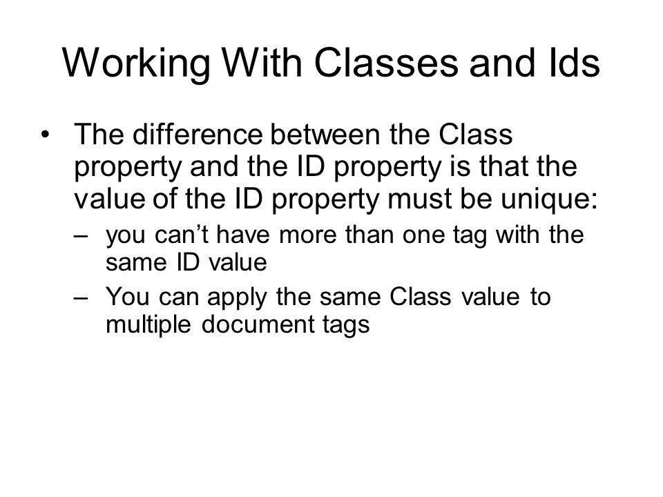 Working With Classes and Ids