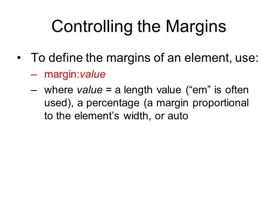 Controlling the Margins