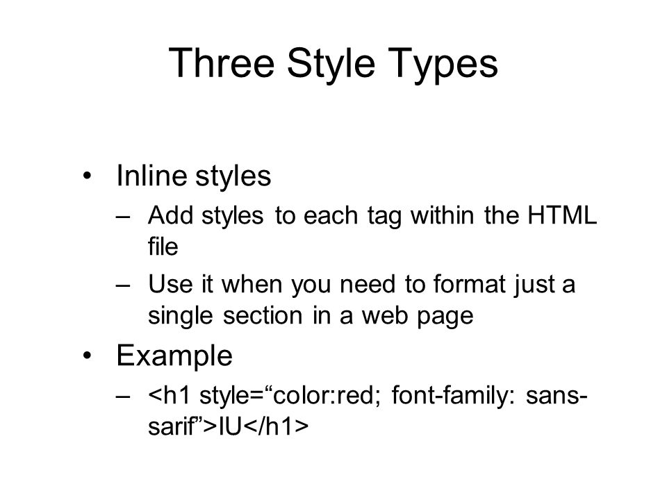 Three Style Types Inline styles Example