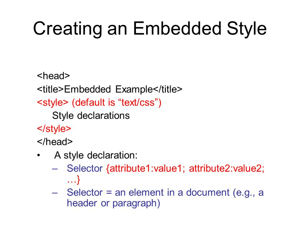 Creating an Embedded Style
