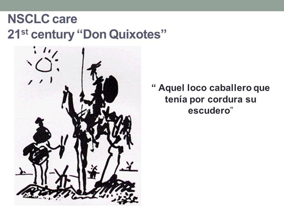 NSCLC care 21st century Don Quixotes