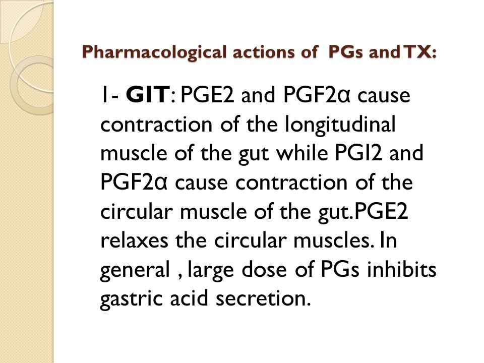Pharmacological actions of PGs and TX: