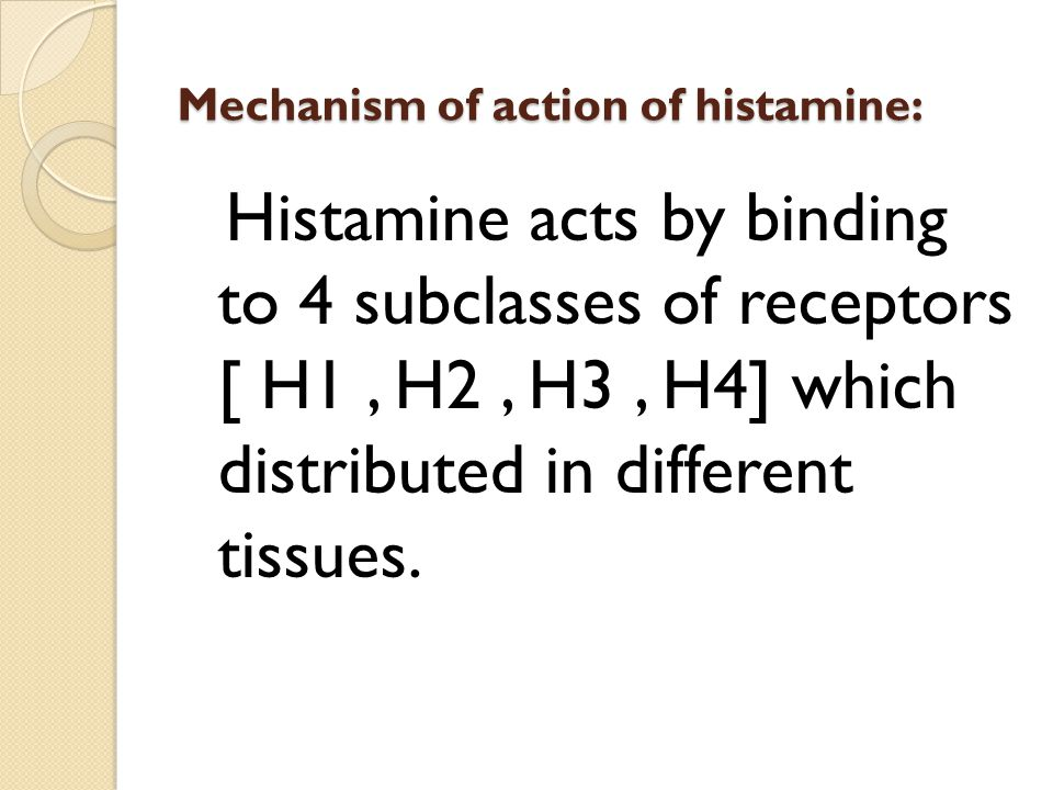 Mechanism of action of histamine: