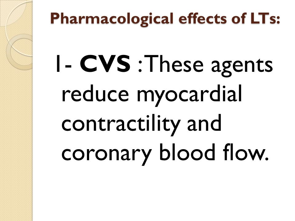 Pharmacological effects of LTs: