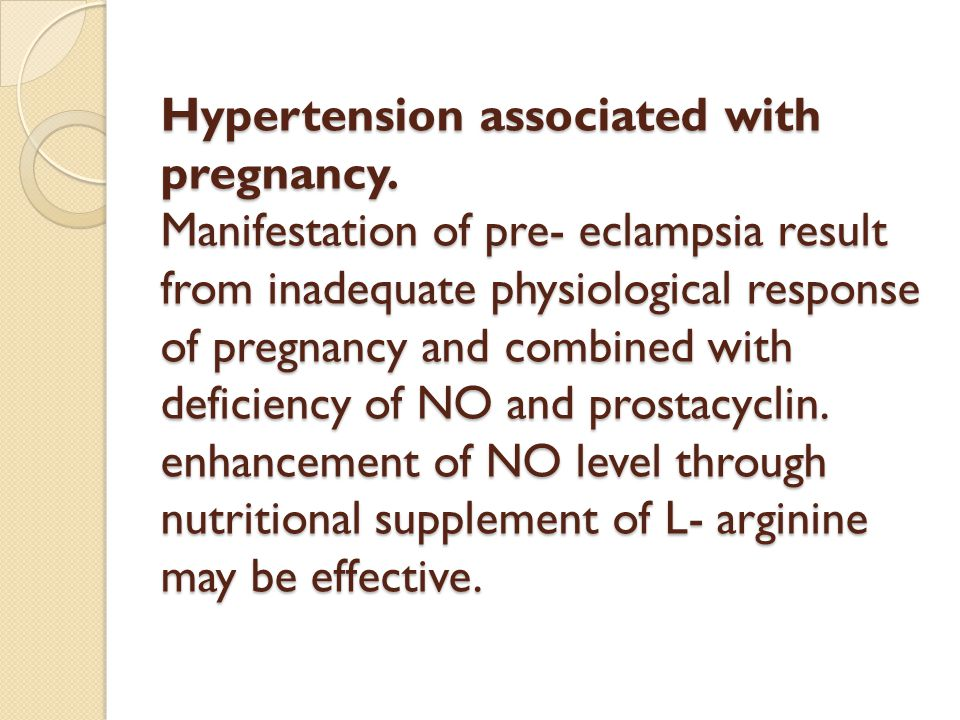Hypertension associated with pregnancy