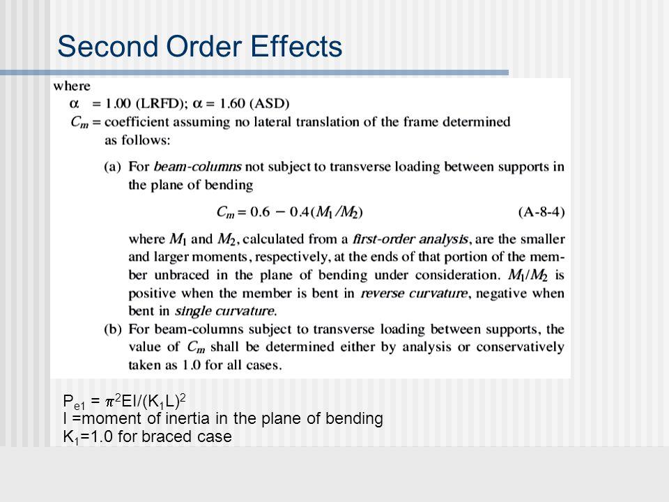 Second Order Effects Pe1 = 2EI/(K1L)2
