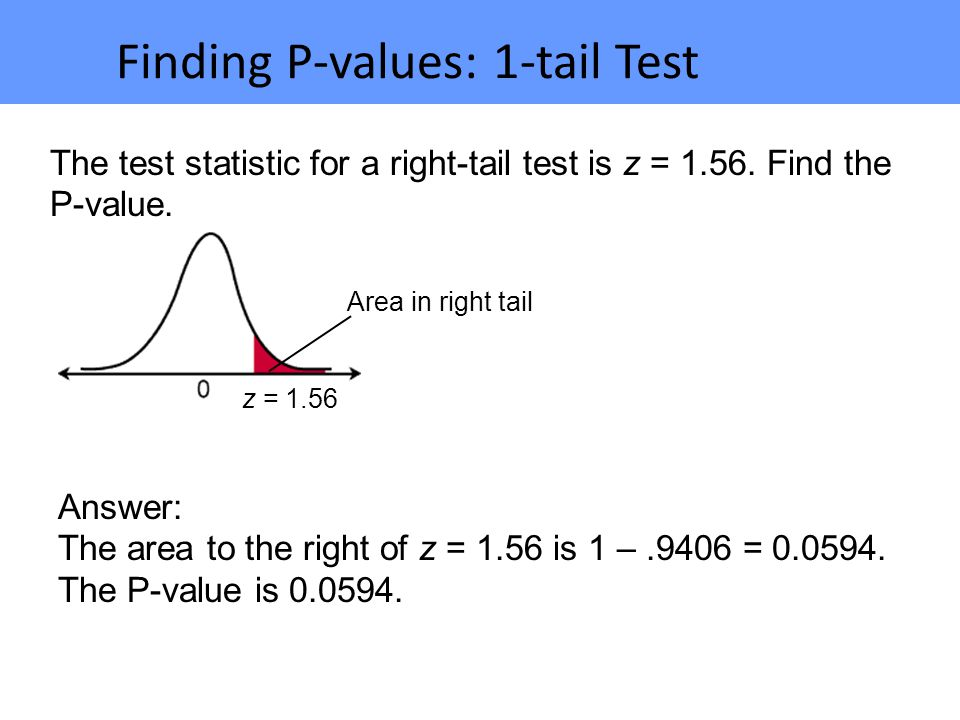 Finding P-values: 1-tail Test