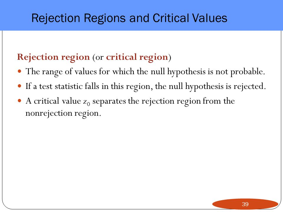 Rejection Regions and Critical Values