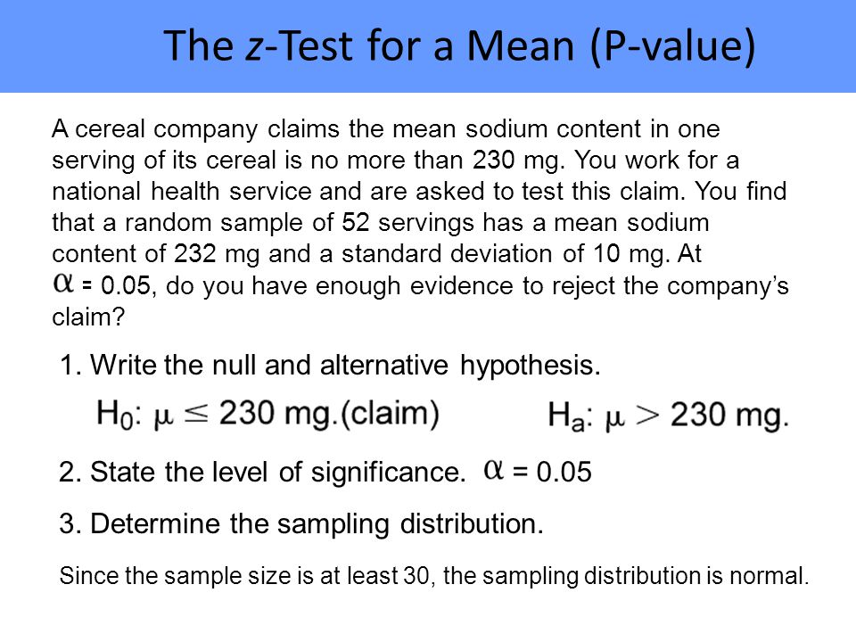 The z-Test for a Mean (P-value)