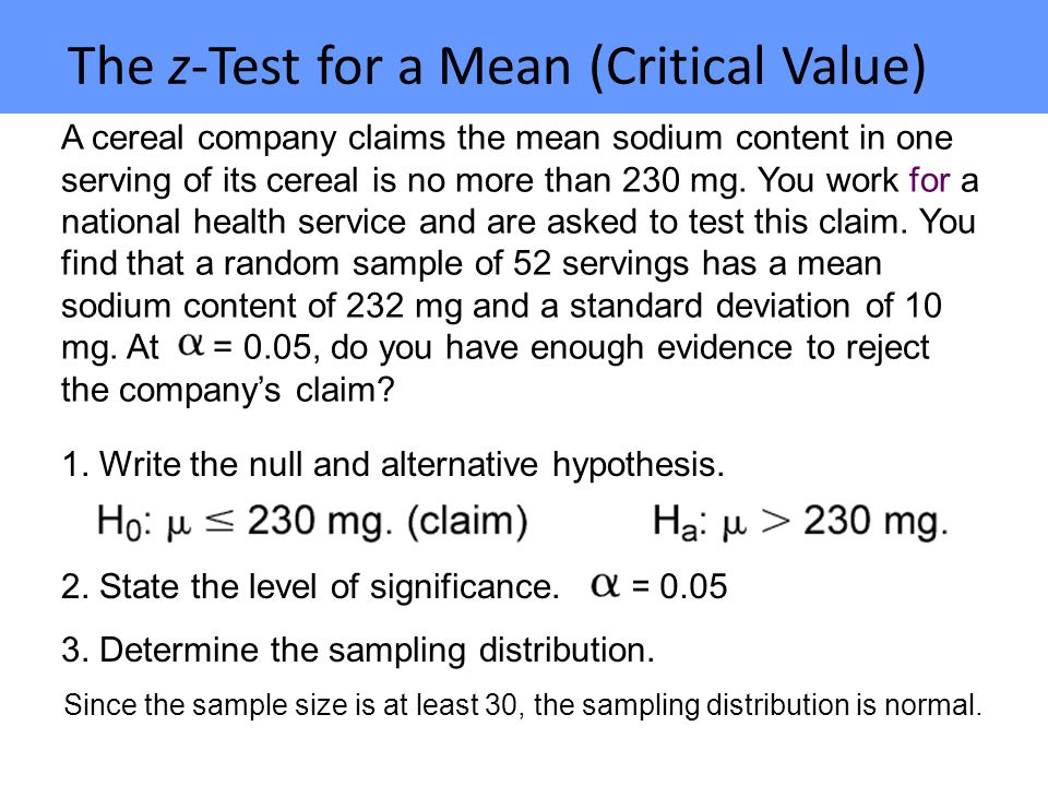 The z-Test for a Mean (Critical Value)