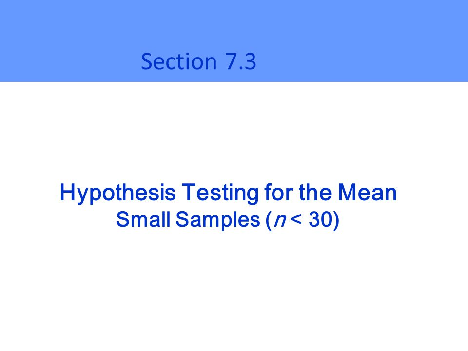 Hypothesis Testing for the Mean