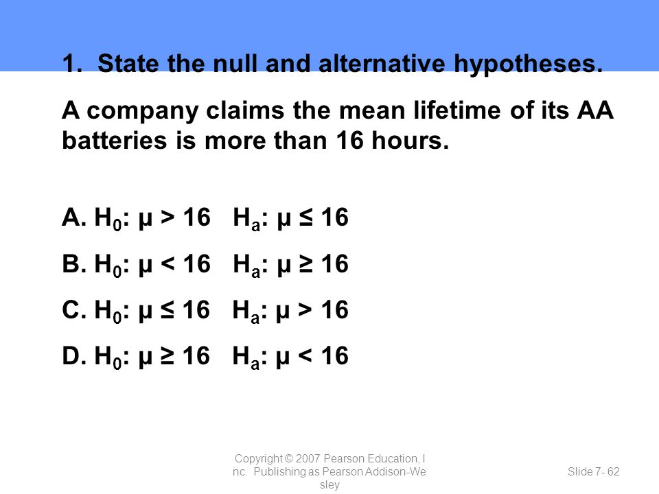 1. State the null and alternative hypotheses.