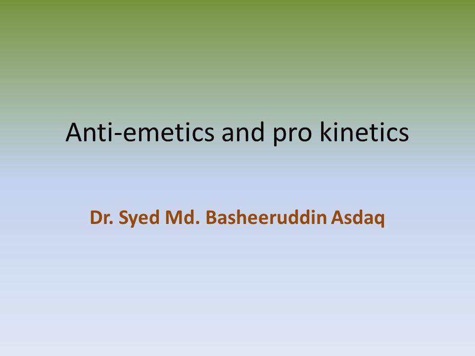 Anti-emetics and pro kinetics