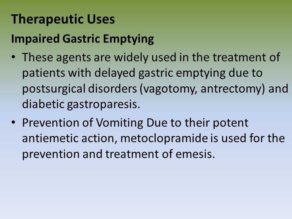 Therapeutic Uses Impaired Gastric Emptying