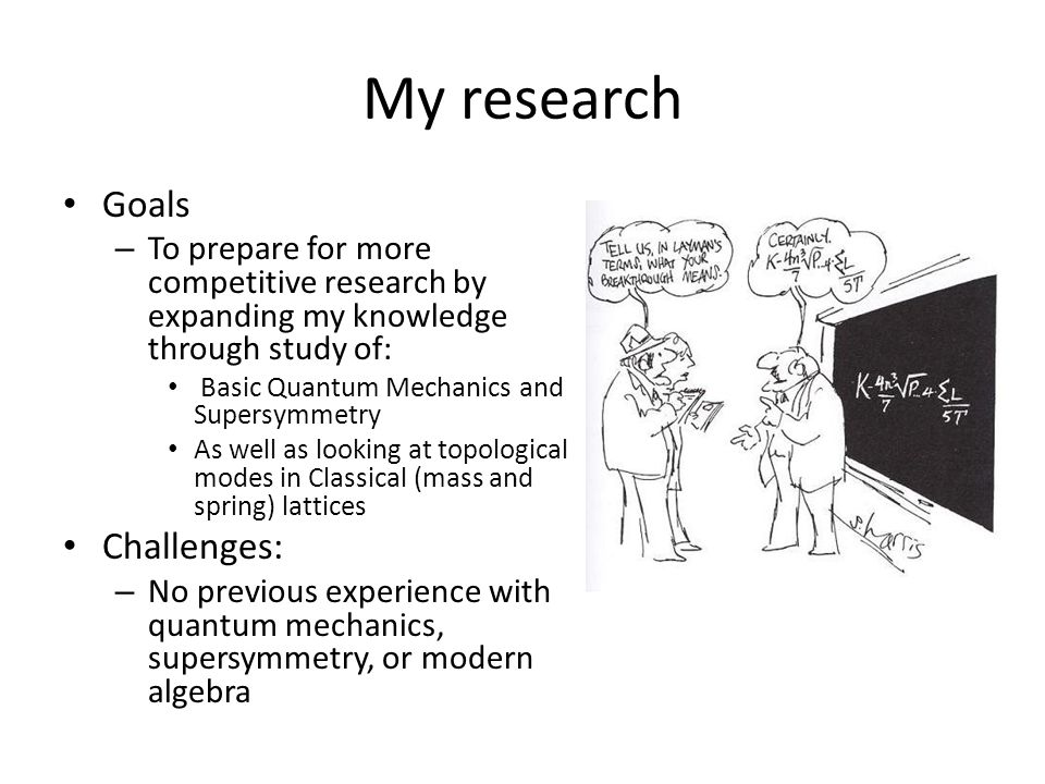 My research Goals Challenges: