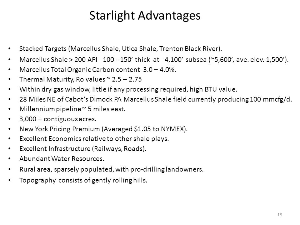 Starlight Advantages Stacked Targets (Marcellus Shale, Utica Shale, Trenton Black River).