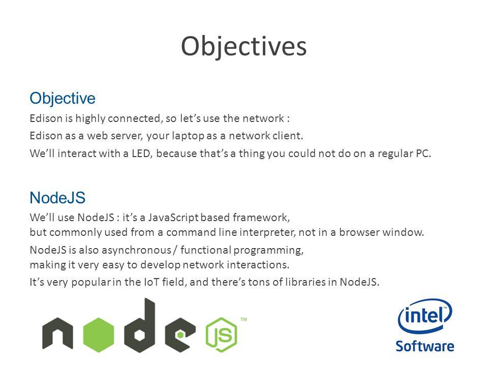 Objectives Objective NodeJS