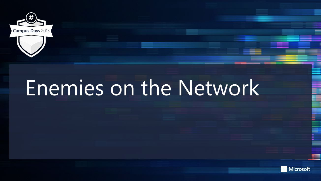 Enemies on the Network