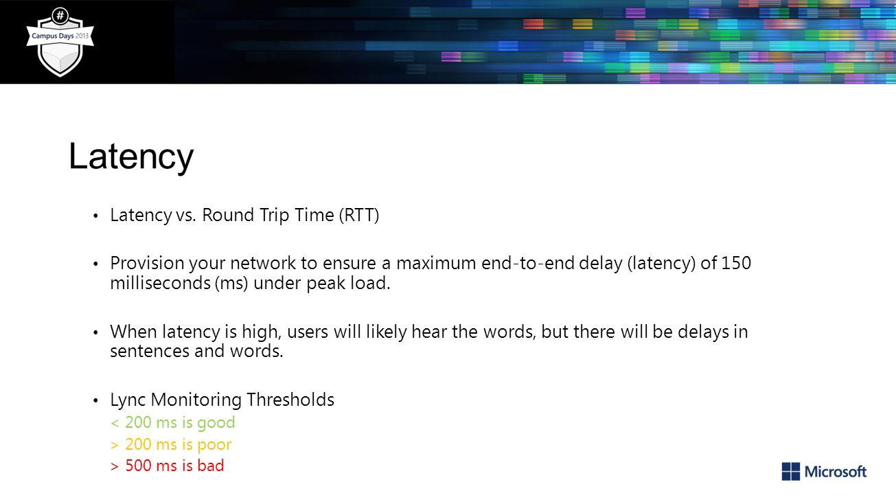 Latency Latency vs. Round Trip Time (RTT)