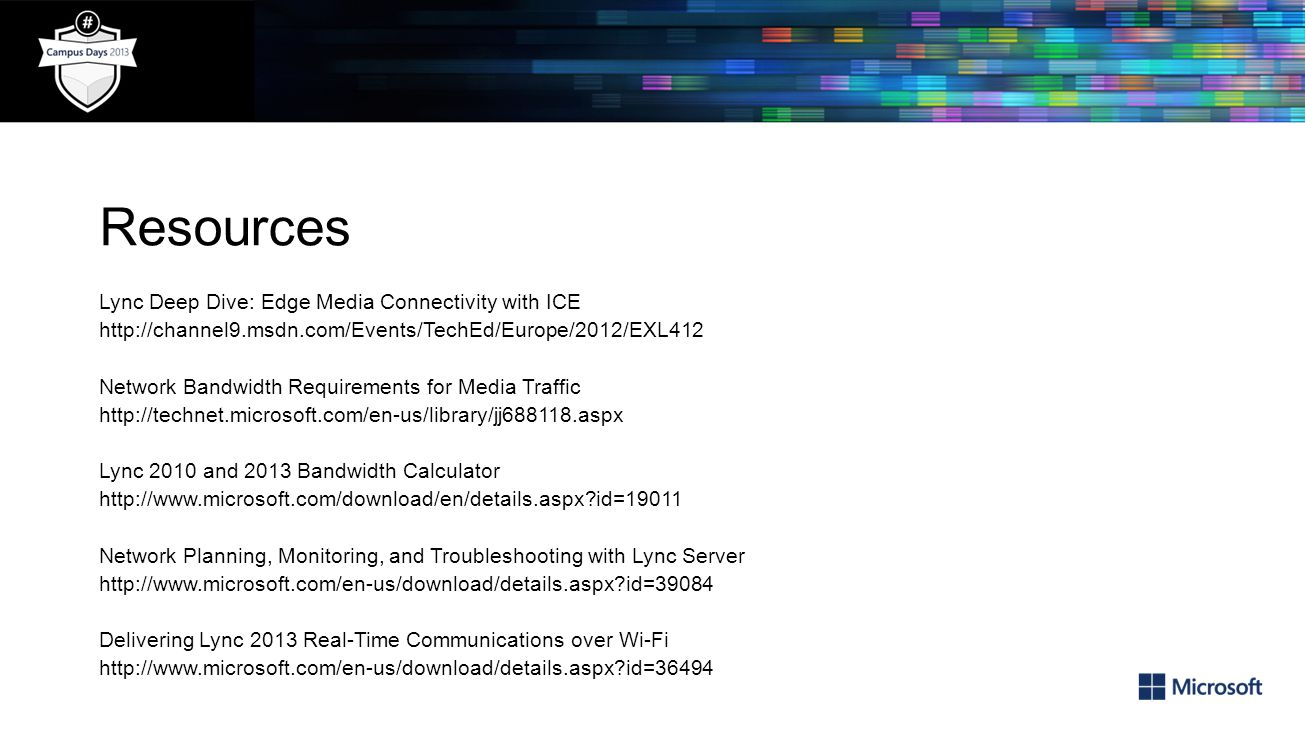 Resources Lync Deep Dive: Edge Media Connectivity with ICE
