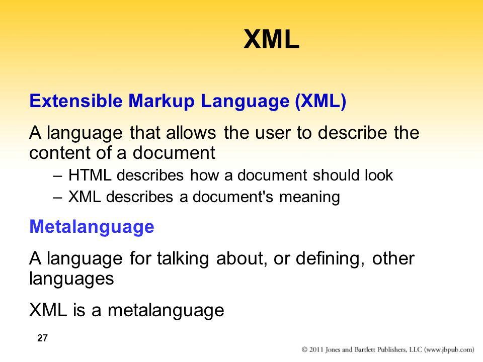 XML Extensible Markup Language (XML)
